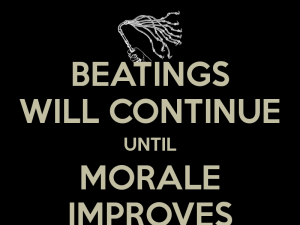 beatings-will-continue-until-morale-improves-3